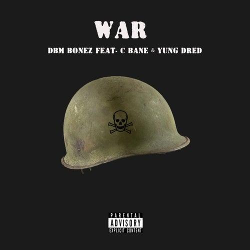 War by DBM Bonez
