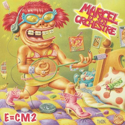 E=CM2 von Marcel et son Orchestre