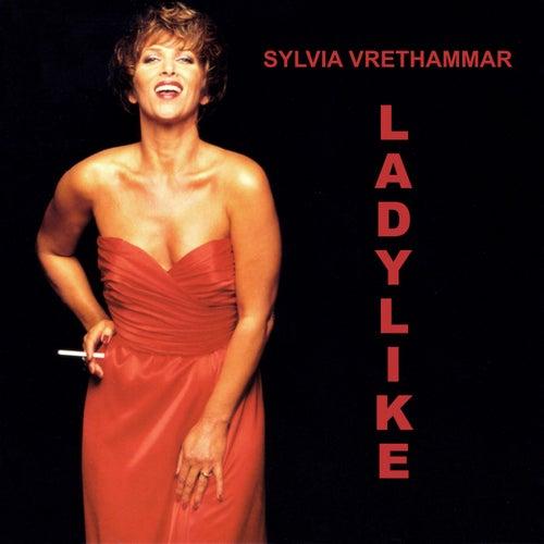 Ladylike by Sylvia Vrethammar
