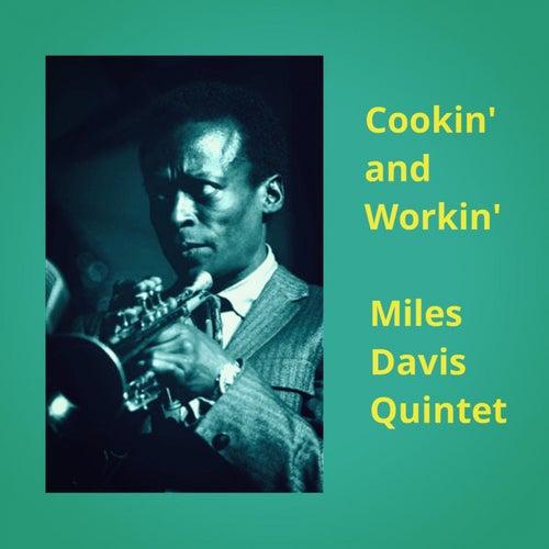 Cookin' and Workin' von Miles Davis
