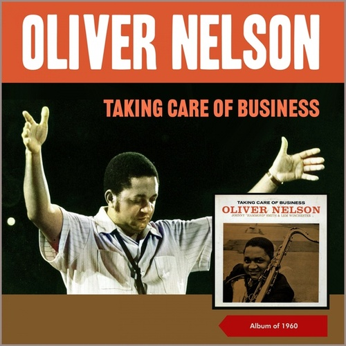Taking Care of Business (Album of 1960) von Oliver Nelson