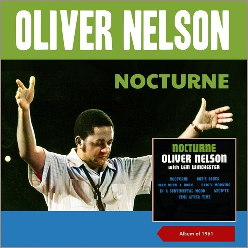 Nocturne (Album of 1961) von Oliver Nelson