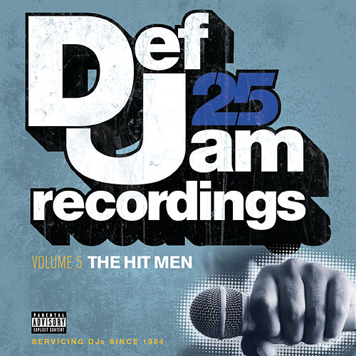 Def Jam 25: Volume 5 - The Hit Men by Various Artists