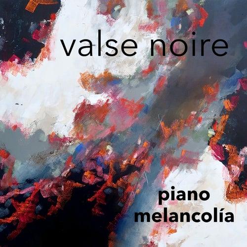 Valse Noire von Piano Melancolía