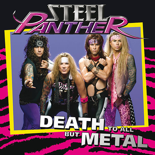 Death To All But Metal (International eSingle) by Steel Panther
