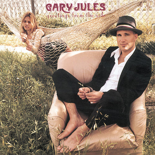 Greetings From The Side de Gary Jules