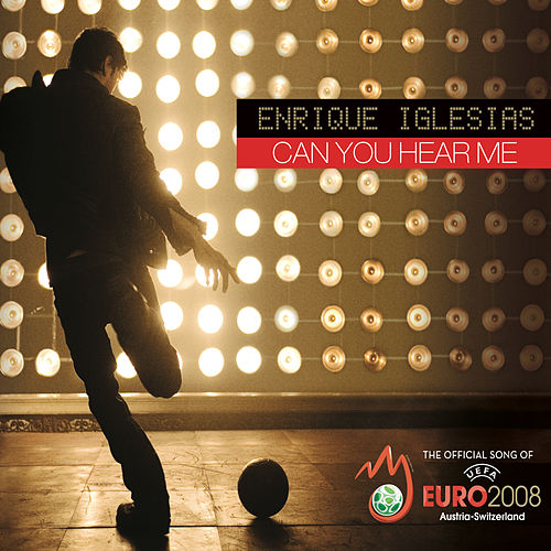 Can You Hear Me by Enrique Iglesias