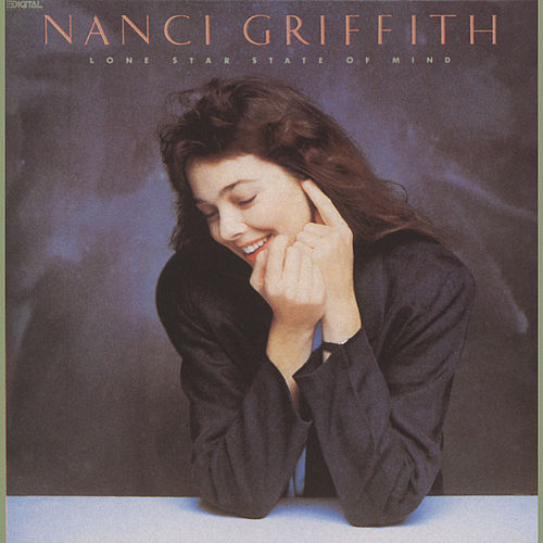 Lone Star State Of Mind von Nanci Griffith