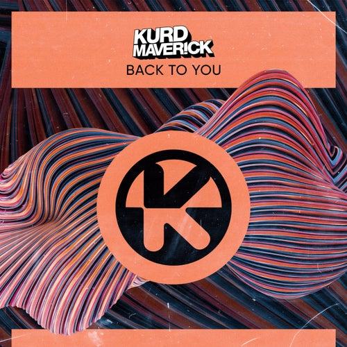 Back to You von Kurd Maverick