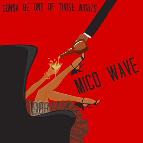 Gonna Be One of Those Nights (1988) by Mico Wave