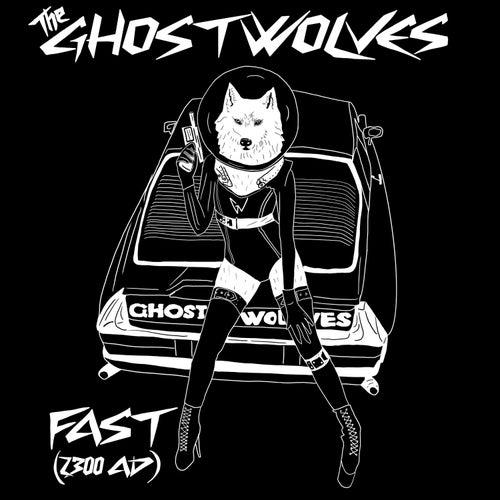 Fast (2300 A.D.) de The Ghost Wolves