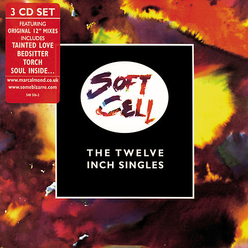 The Twelve Inch Singles von Soft Cell