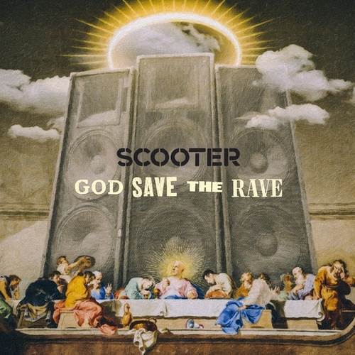 God Save the Rave von Scooter