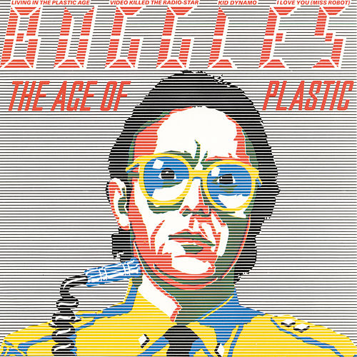 The Age Of Plastic de The Buggles