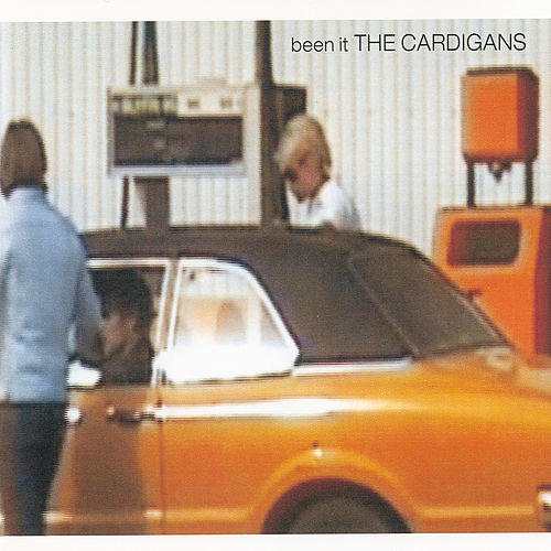 Been It de The Cardigans