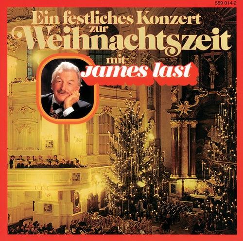 Ein festliches Konzert zur Weihnachtszeit by James Last And His Orchestra