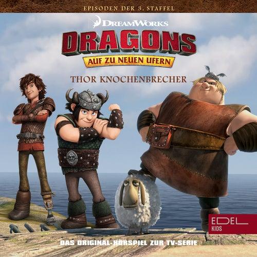 Folge 23: Thor Knochenbrecher / Gustav ist zurück (Das Original-Hörspiel zur TV-Serie) von Dragons - Auf zu neuen Ufern