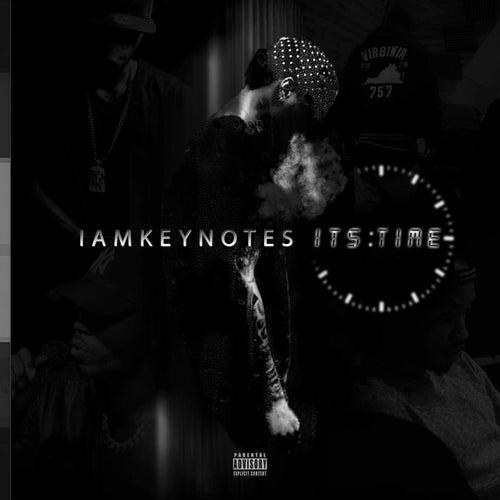 It's Time by Iamkeynotes