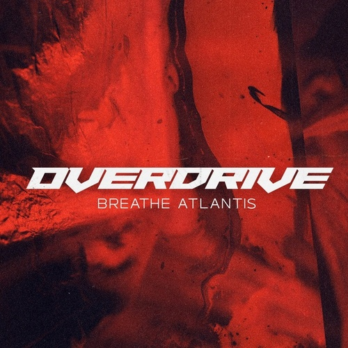 Overdrive by Breathe Atlantis
