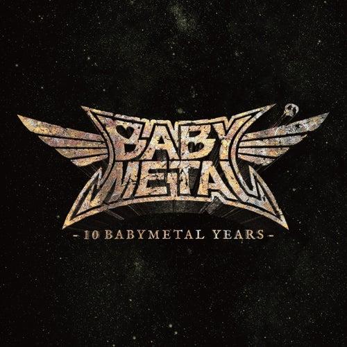 10 BABYMETAL YEARS by BABYMETAL