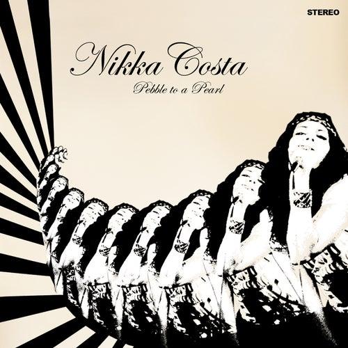 Pebble To A Pearl de Nikka Costa