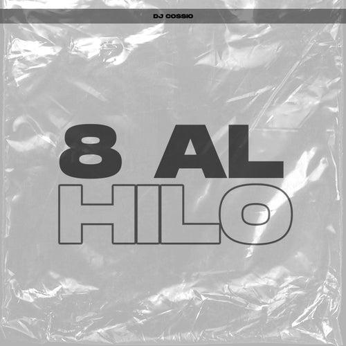 8 Al Hilo de DJ Cossio