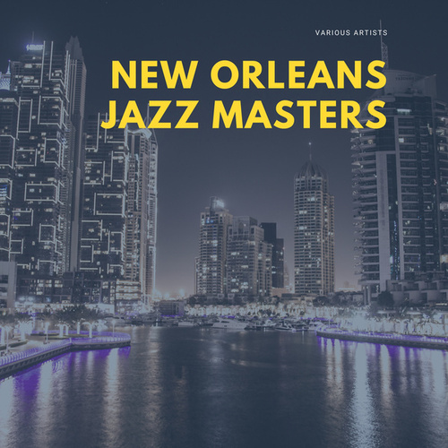 New Orleans Jazz Masters by Various Artists