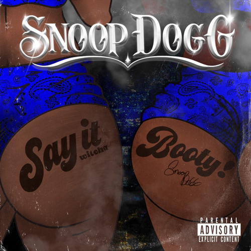 Say It Witcha Booty (feat. ProHoeZak) by Snoop Dogg
