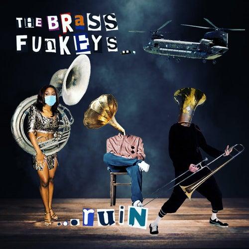Ruin von The Brass Funkeys