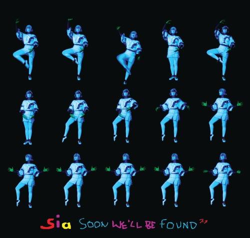 Soon We'll Be Found (International) de Sia