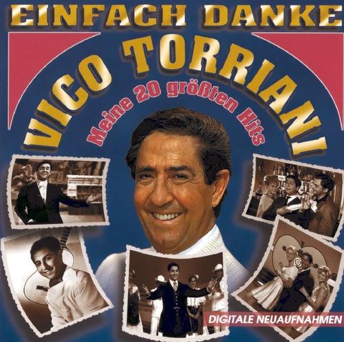 Einfach Danke (Meine 20 größten Hits) de Vico Torriani