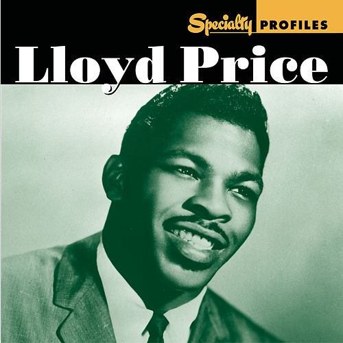 Specialty Profiles: Lloyd Price de Lloyd Price