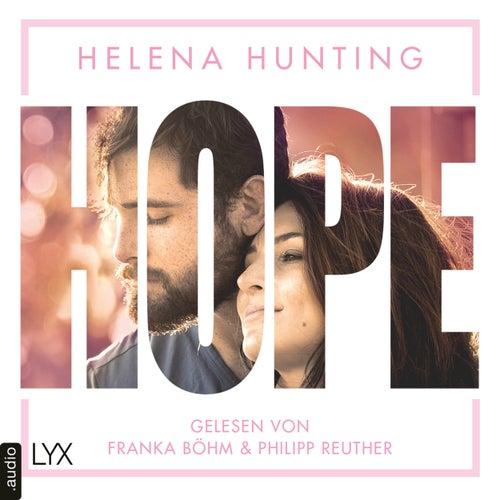 HOPE - Mills Brothers, Teil 4 (Ungekürzt) von Helena Hunting
