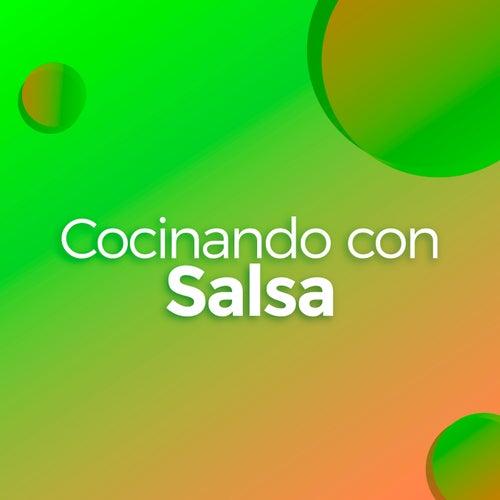 Cocinando con Salsa by Various Artists