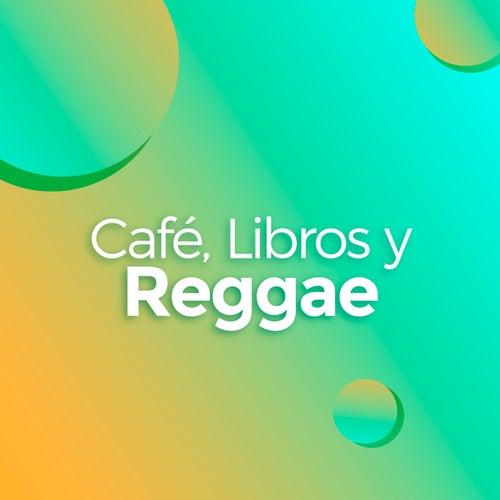 Café, Libros y Reggae de Various Artists