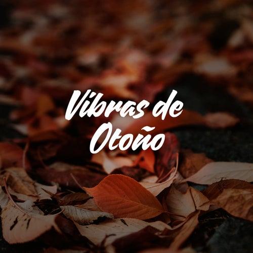 Vibras de Otoño by Various Artists