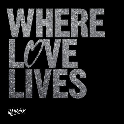 Glitterbox - Where Love Lives di Simon Dunmore