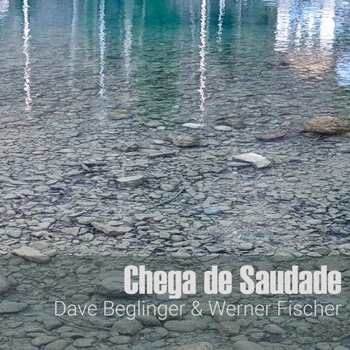 Chega de Saudade by Dave Beglinger