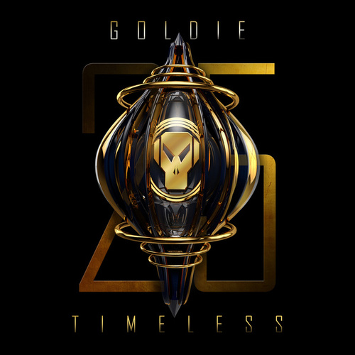 Timeless (25 Year Anniversary) by Goldie