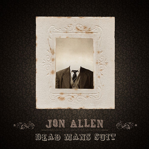 Dead Mans Suit by Jon Allen