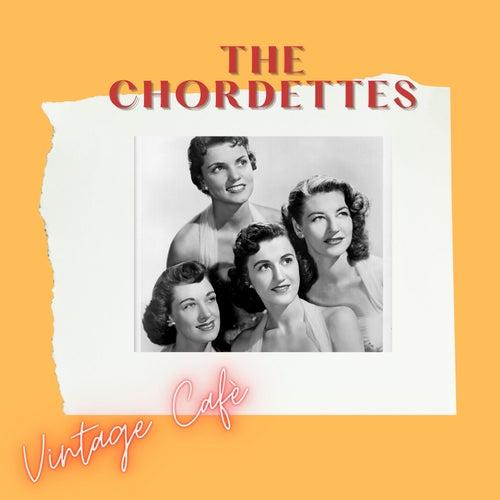 The Chordettes - Vintage Cafè von The Chordettes