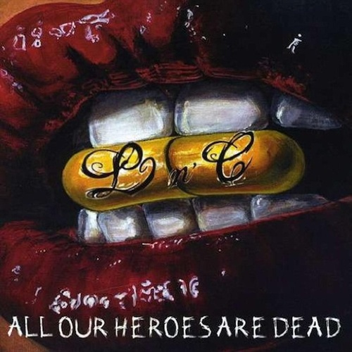 All Our Heroes Are Dead by Liars