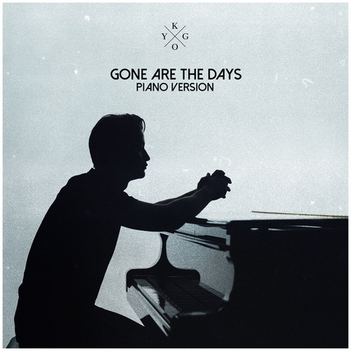 Gone Are The Days - Piano Jam 4 by Kygo