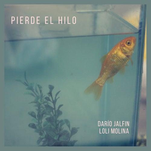Pierde el Hilo de Dario Jalfin