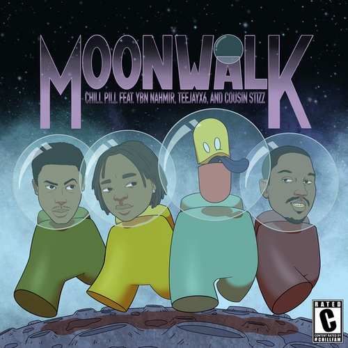 Moonwalk (feat. YBN Nahmir, Teejayx6 & Cousin Stizz) de Chillpill