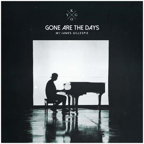 Gone Are The Days by Kygo