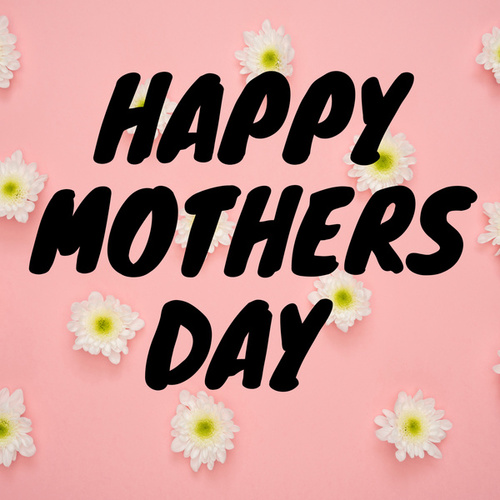 Happy Mothers Day von Various Artists