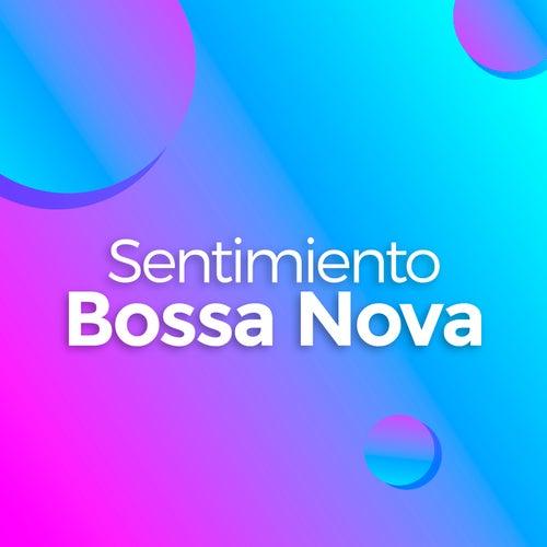 Sentimiento Bossa Nova de Various Artists