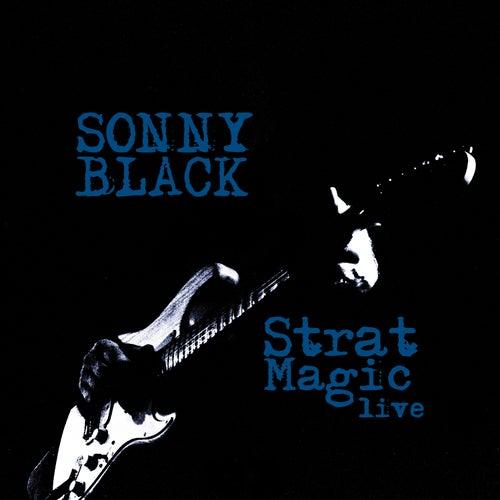 Strat Magic Live (Live in Concert) de Sonny Black