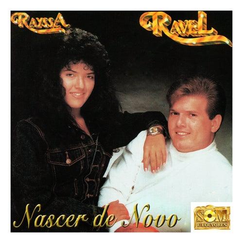 Nascer de Novo de Rayssa e Ravel